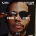 Olamide - Who You Epp? with J. Gunn – (U.S.A Remix)