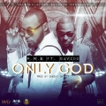 P.R.E - Only God ft. Davido