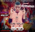 Vicemaman - Am with God