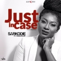Sarkodie - Just Incase ft. Masterkraft