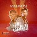 Maximum - Maximum ft papae tell dem