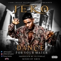 JEKO BOY - Dance For Your Matter