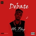 Mr Play  - Debate