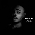 Mr  Play  - Eshe