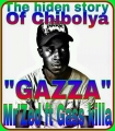 Mr'Zed - Gazza (the hidden story of chibolya) prod by Hop man