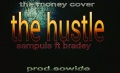sampuls ft bradey -  the hustle