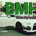 Dahbrheez ft bradey - bless my hustle