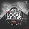 Reminisce - Local Rappers - ft. Olamide & Phyno