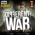 Ill Bliss - Different Kind Of War