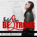 Solid star - Be Strong