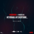Patoranking - My Woman, My Everything ft. Wande Coal