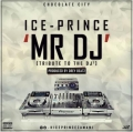 Ice prince - Mr DJ (prod. Dreybeatz)