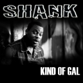 Shank - Kind of Gal