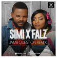 Simi - Jamb Question (Remix)