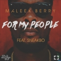 Maleek Berry - For My People ft Sneakbo