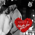 Banky W - Made For You (Prod. Masterkraft)