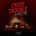 Lil Kesh - Cause Trouble ft Ycee (Prod. by Pheelz)