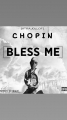 Chopin - BLESS ME