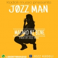 Download - JOZZ MAN_MATAKO NI BINE_(PROD_BY_JOZZMAN)
