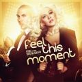 Pitbull - Feel this Moment ft Christina Aguliera