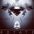 Wande Coal - Rotate
