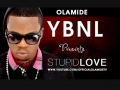Olamide - Stupid Love
