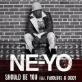 Neyo - Should be you ft Fabolous and P diddy