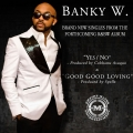 Banky W - Yes/No