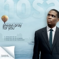 Nosa - Always pray for you.