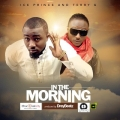 Ice prince - IN THE MORNING (PROD. BY DREYBEATZ)