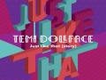 TemiDollFace - Just Like That (Story)