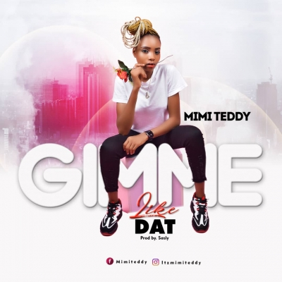 Mimi Teddy - Gimme like that