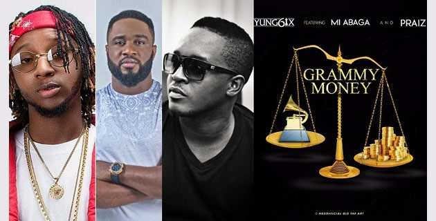 <h3>YUNG6IX IS SPAZZING WITH M.I. ABAGA AND PRAIZ IN 'GRAMMY MONEY', LISTEN!</h3><br />Yung6ix continues shares another single off his new 'High Star' album. Track features M.I. Abaga and singer Praiz, this is coming before the 'Ferragmo' video which would land on Soundcity TV soon.