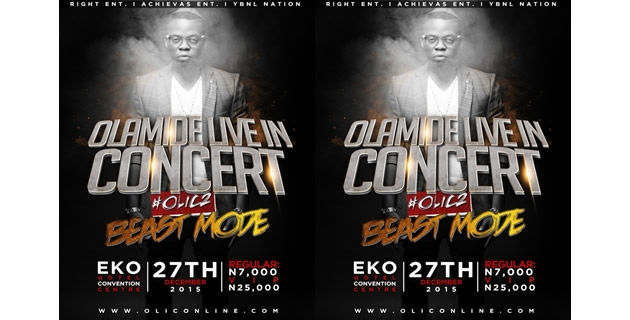 <h3>Olamide To Shut Down Lagos with #OLIC2 on Dec. 27</h3><br />After one of the most epic years ever recorded by a Nigerian recording artiste, YBNL front man Olamide is set to wrap up his wildly successful 2015 with the second edition of his flagship mega concert Ola