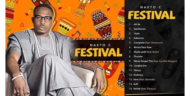 "<h3>Naeto C Releases ""Festival"" 